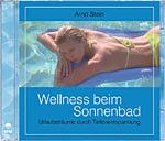 Wellness beim Sonnenbad, Wellnessmusik